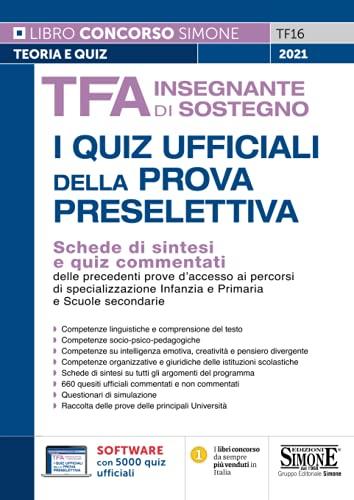 TFA insegnante di sostegno. I quiz ufficiali della prova preselettiva. Con software di simulazione