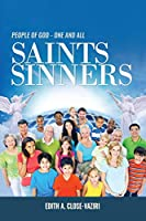 People of God - One and All: Saints and Sinners