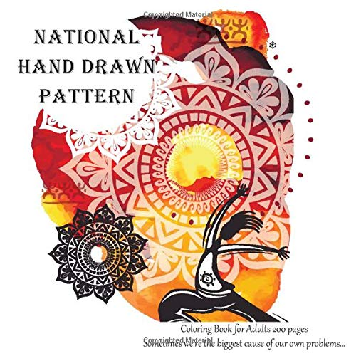 National Hand Drawn Pattern Coloring Book for Adults 200 pages - Sometimes we're the biggest cause...