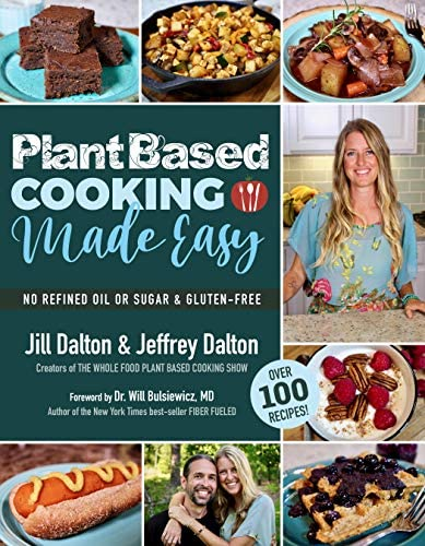 Plant Based Cooking Made Easy Over 100 Recipes product image