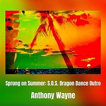 Sprung on Summer: S.O.S. Dragon Dance Outro