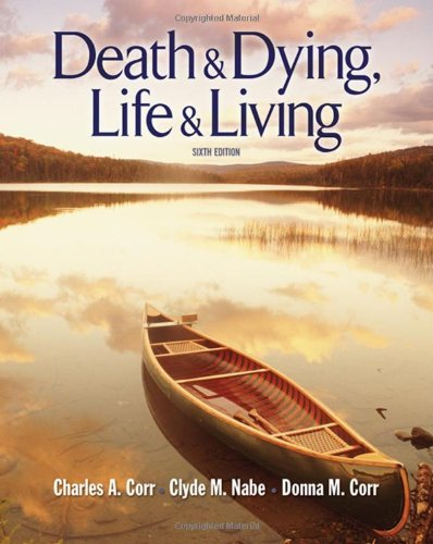 Death and Dying: Life and Living (Death & Dying/Grief & Loss)