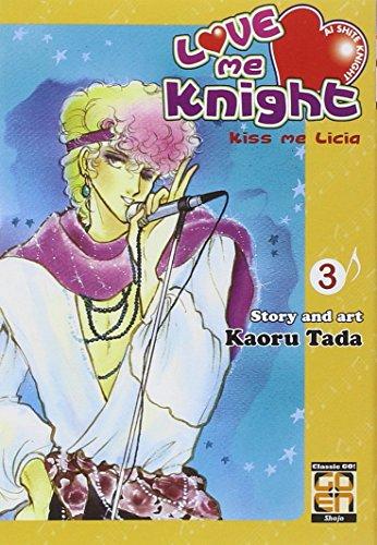 Love me knight. Kiss me Licia: 3