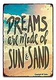 BIGYAK Dream Are Made Of Sun And Sand - Cartel decorativo para decoración de pared (20 x 30 cm)
