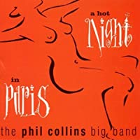Hot Night in Paris by PHIL COLLINS (2008-01-13)