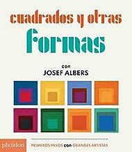 Cuadrados y Otras Formas con Josef Albers (Squares & Other Shapes with Josef Albers)(Spanish Edition)