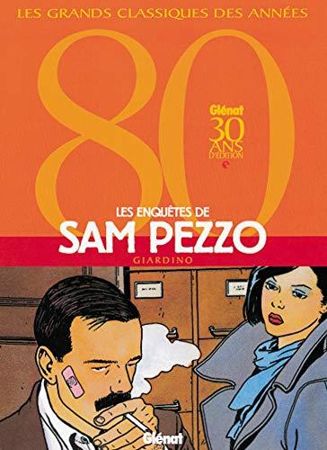 Les Enquêtes de Sam Pezzo : L'intégrale