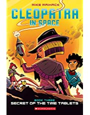 Secret of the Time Tablets (Cleopatra in Space #3), 3