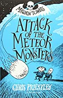 Attack of the Meteor Monsters (Maudlin Towers)