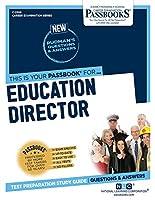 Education Director (Career Examination)