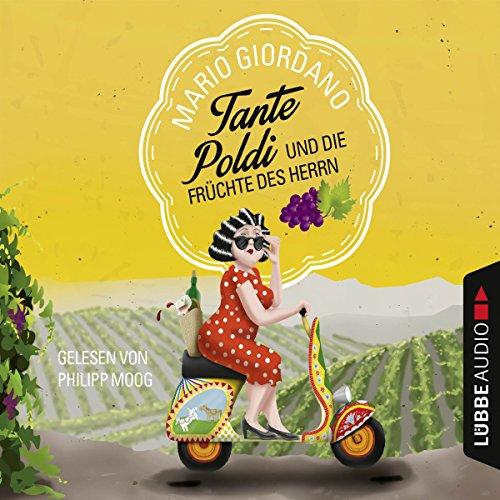 Tante Poldi und die Früchte des Herrn (Tante Poldi 2) audiobook cover art