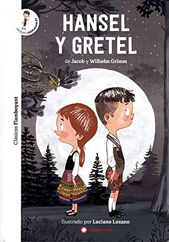 Hansel y Gretel: 1 (Clásicos Flamboyant)