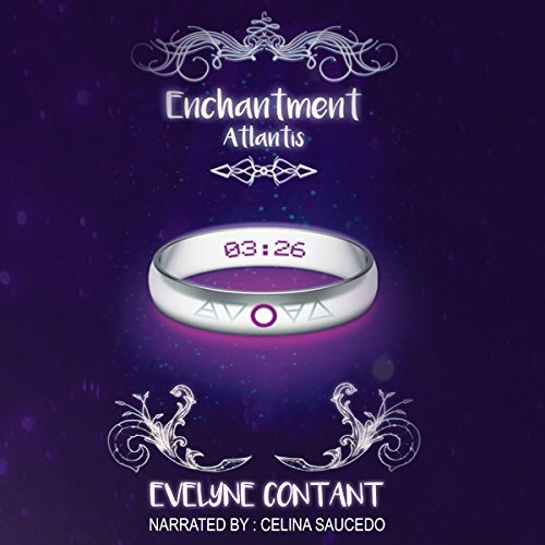 Atlantis     Enchantment, Book 2              De :                                                                                                                                 evelyne contant                               Lu par :                                                                                                                                 Celina Saucedo                      Durée : 11 h et 59 min     Pas de notations     Global 0,0