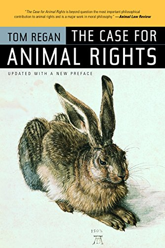 Compare Textbook Prices for The Case for Animal Rights First Edition, Updated with a New Preface Edition ISBN 9780520243866 by Regan, Tom