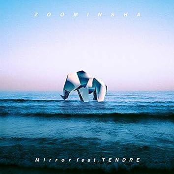 Mirror (feat. TENDRE)