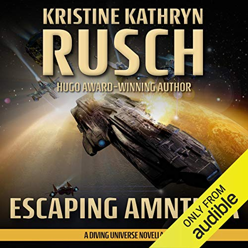 Escaping Amnthra Audiobook By Kristine Kathryn Rusch cover art