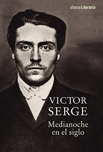 Medianoche en el siglo (Alianza Literaria (AL))