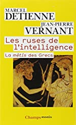 Les ruses de l'intelligence - La mètis des Grecs de Marcel Detienne