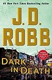 Dark In Death: An Eve Dallas Novel: 46