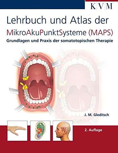 Lehrbuch und Atlas der MikroAkuPunktsysteme