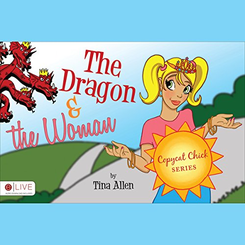 Copycat Chick Series: The Dragon and the Woman audiobook cover art