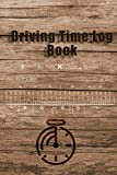 Driving Time Log Book: Truck, Lorry, Delivery Driver Employees Mileage and Hours Details Daily Record Book | Paper Tachometer | Own Inspection in Work Notebook | Fit the Golve Box in Vehicle
