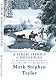 A High Sierra Christmas: An Untold Tale of Jeremiah Johnson (A Lone Pine Western Book 1)
