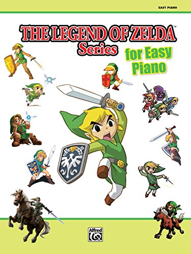 The Legend of Zelda Series for Easy Piano: Sheet Music From the Nintendo® Video Game Collection: Easy Piano Solos