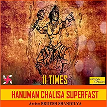 Hanuman Chalisa Superfast 11 Times
