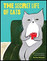 The Secret Life of Cats Correspondence Cards: (Funny Kitty Portrait Flat Cards by Japanese Artist, Cards with Cute and Weird Cat Illustrations)