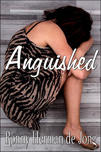 Book: Anguished by Ronny Herman de Jong