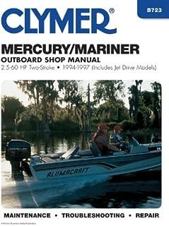 Mercury/Mariner: 2-Stroke Outboard Shop Manual : 2.5-60 Hp : 1994-1997 (Includes Jet Drive Models)