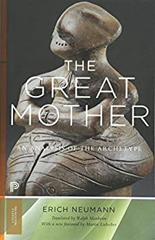 The Great Mother  An Analysis of the Archetype  Princeton Classics 14