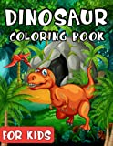 Dinosaur Coloring Book for Kids: Cute and Fun Dinosaur Coloring Book 103 Unique Illustrations and More