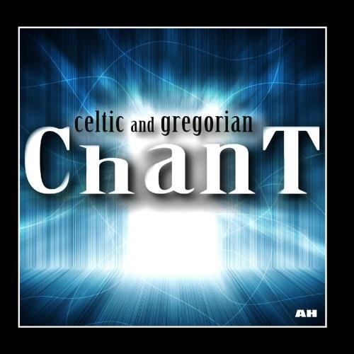 Celtic and Gregorian Chant