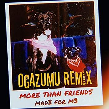 More Than Friends (Ogazumu Remix)