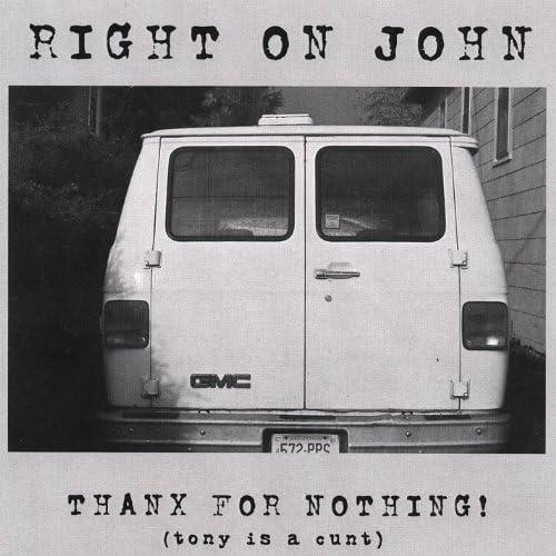 Right On John