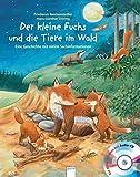 Der kleine Fuchs und die Tiere im Wald: Eine Geschichte mit vielen Sachinformationen (Sachbilderbuch)