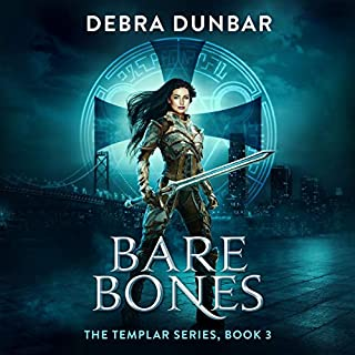 Bare Bones     The Templar, Book 3              Written by:                                                                                                                                 Debra Dunbar                               Narrated by:                                                                                                                                 Elizabeth Phillips                      Length: 8 hrs and 18 mins     Not rated yet     Overall 0.0