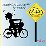 Canciones para viajar en Bicicleta
