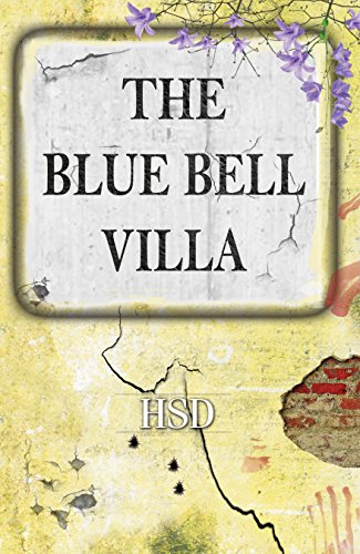 The Blue Bell Villa (English Edition)