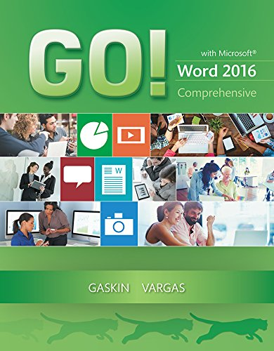 GO! with Microsoft Word 2016 Comprehensive (2-downloads) (GO! for Office 2016 Series)