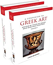 A Companion to Greek Art (Blackwell Companions to the Ancient World Book 189)