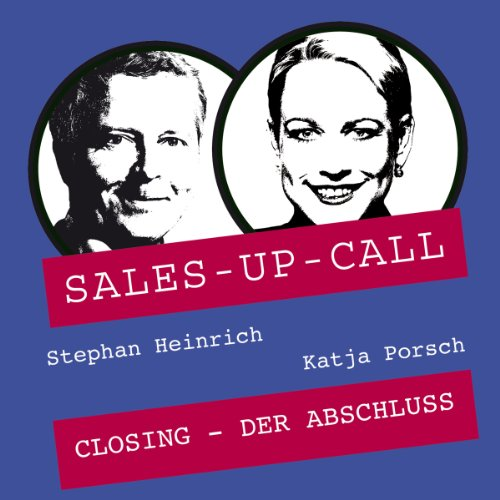 Closing     Sales-up-Call              By:                                                                                                                                 Stephan Heinrich,                                                                                        Katja Porsch                               Narrated by:                                                                                                                                 Stephan Heinrich,                                                                                        Katja Porsch                      Length: 1 hr and 1 min     1 rating     Overall 4.0