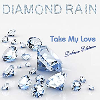 Take My Love (Deluxe Edition)