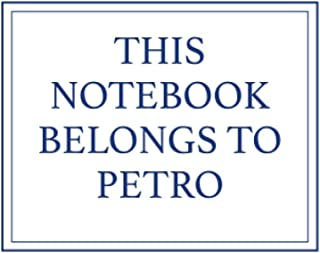 This Notebook Belongs to Petro