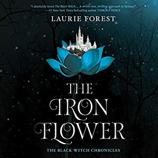 The Iron Flower     Black Witch Chronicles Series, Book 2              Written by:                                                                                                                                 Laurie Forest                               Narrated by:                                                                                                                                 Julia Whelan                      Length: 19 hrs and 10 mins     20 ratings     Overall 4.8