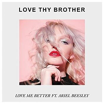 Love Me Better (feat. Ariel Beesley)
