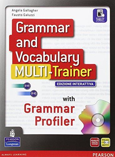 Grammar and vocabulary multitrainer. Per le Scuole superiori. Con e-book. Con espansione online
