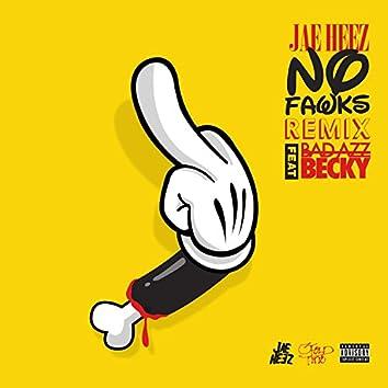 No Fawks (feat. Bad Azz Becky)